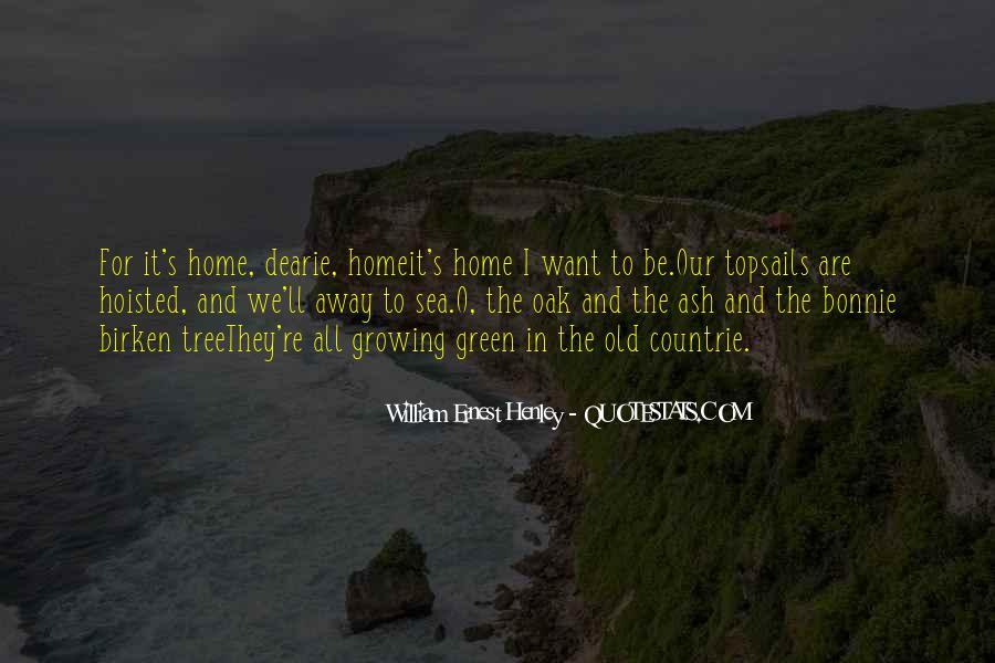 William Ernest Quotes #1539581