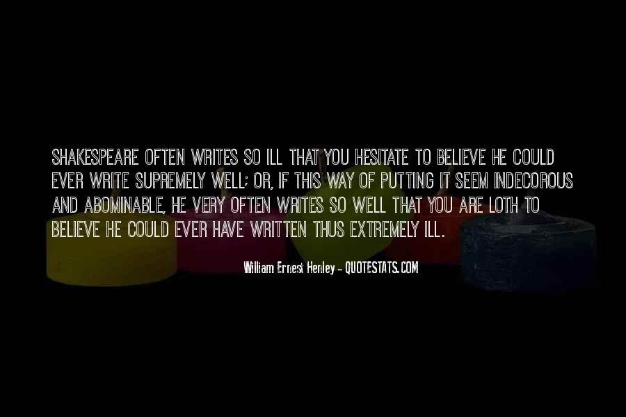 William Ernest Quotes #1657748