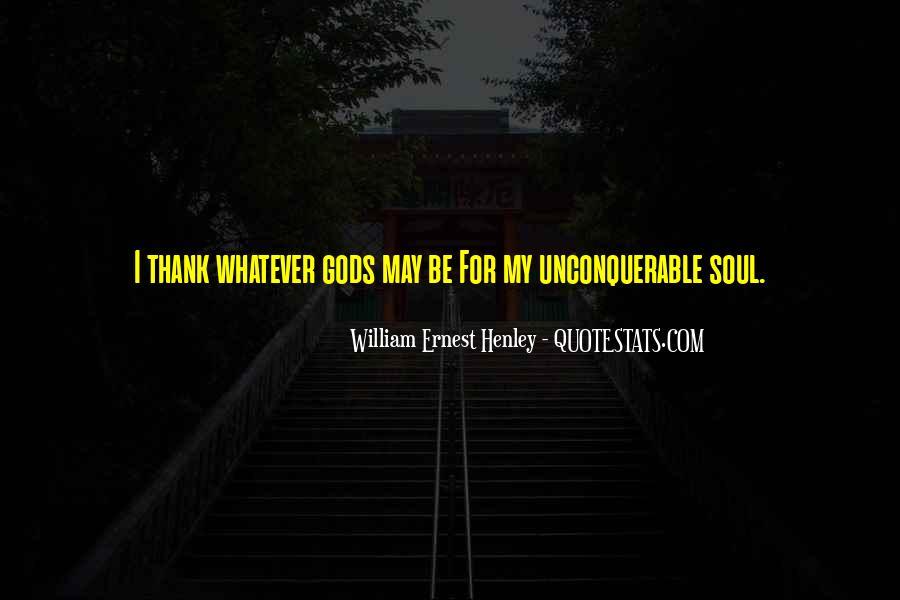 William Ernest Quotes #1684753