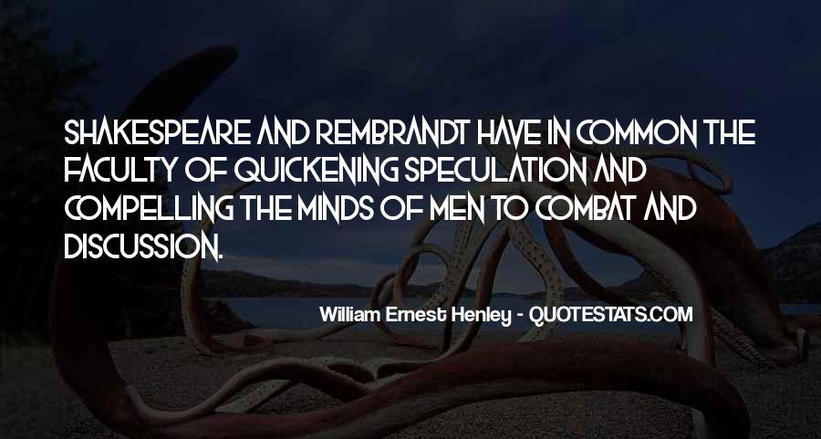 William Ernest Quotes #1685830