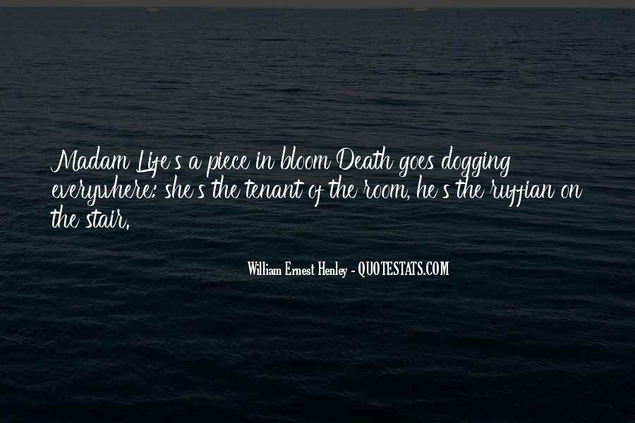 William Ernest Quotes #1868692