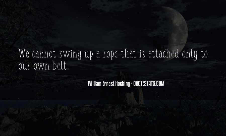 William Ernest Quotes #319298