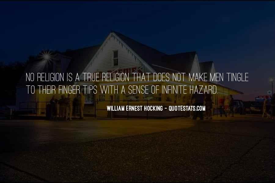 William Ernest Quotes #376110