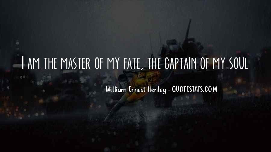 William Ernest Quotes #384292