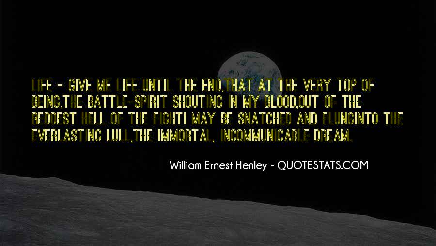 William Ernest Quotes #612587