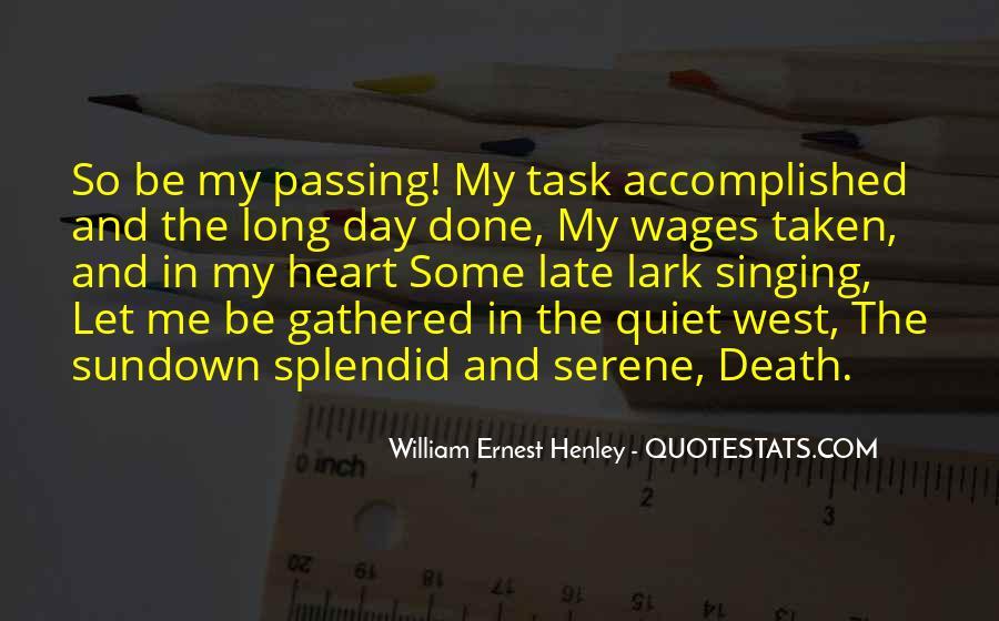 William Ernest Quotes #812955