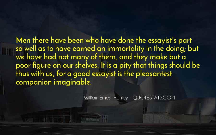 William Ernest Quotes #821925