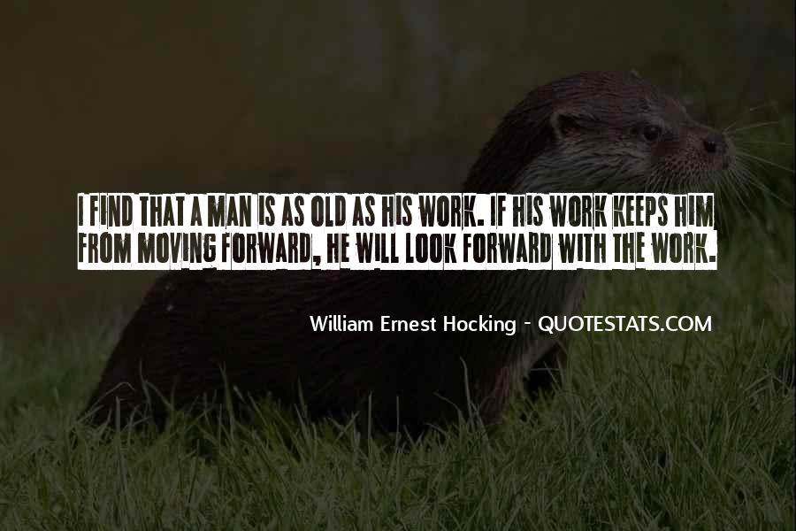 William Ernest Quotes #829632