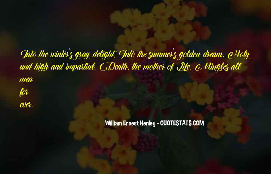William Ernest Quotes #833377