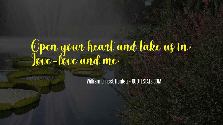 William Ernest Quotes #852873