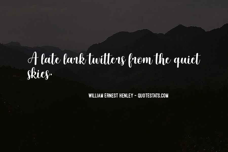 William Ernest Quotes #902964