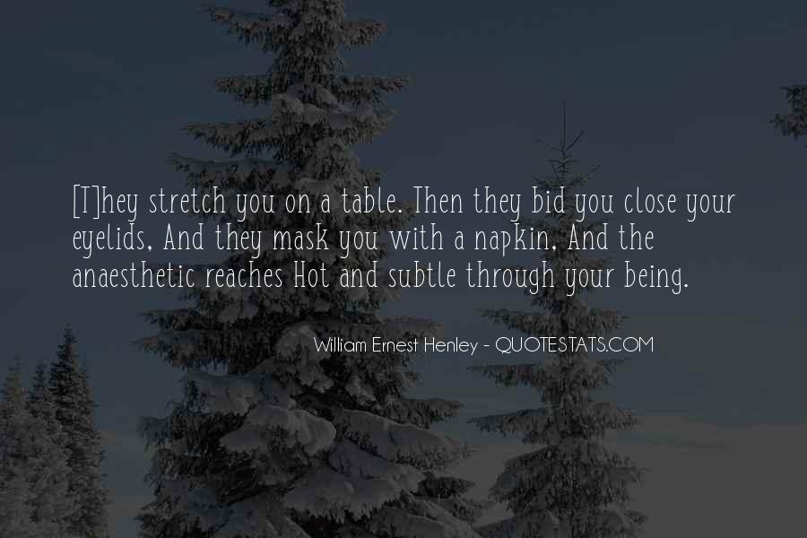 William Ernest Quotes #907804