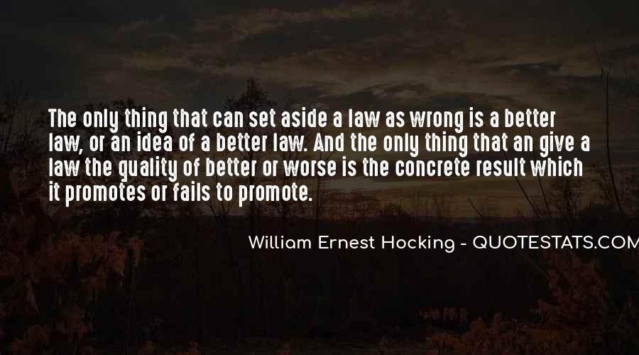 William Ernest Quotes #977452