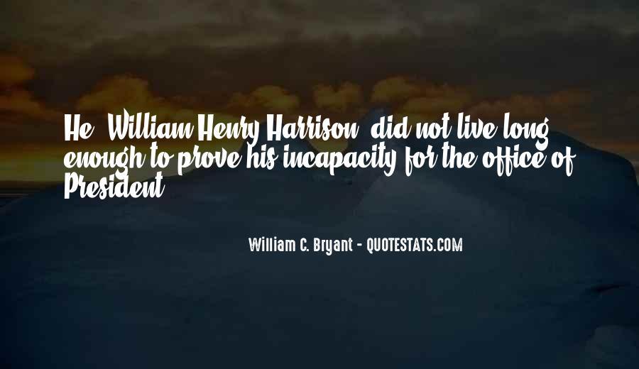 William Harrison Quotes #1174532