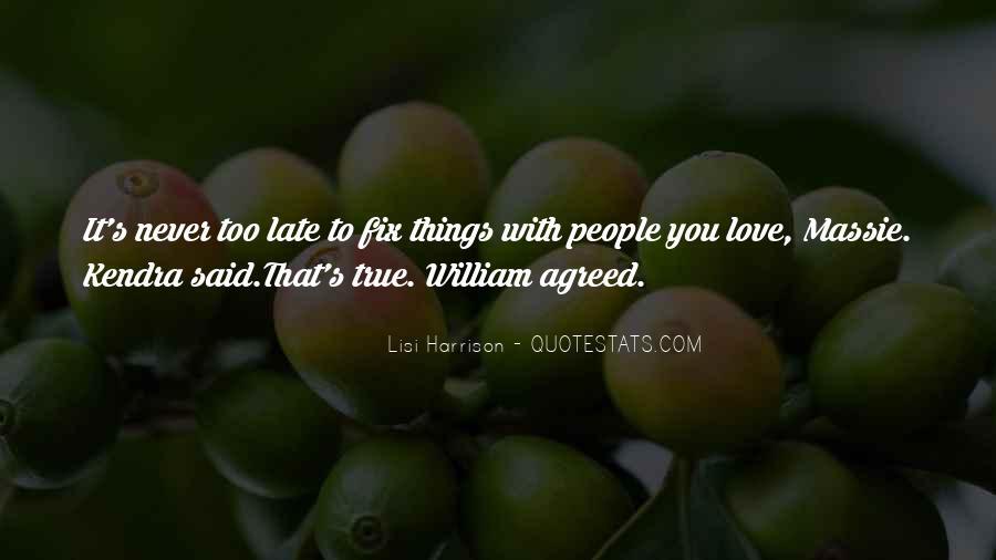 William Harrison Quotes #1647226