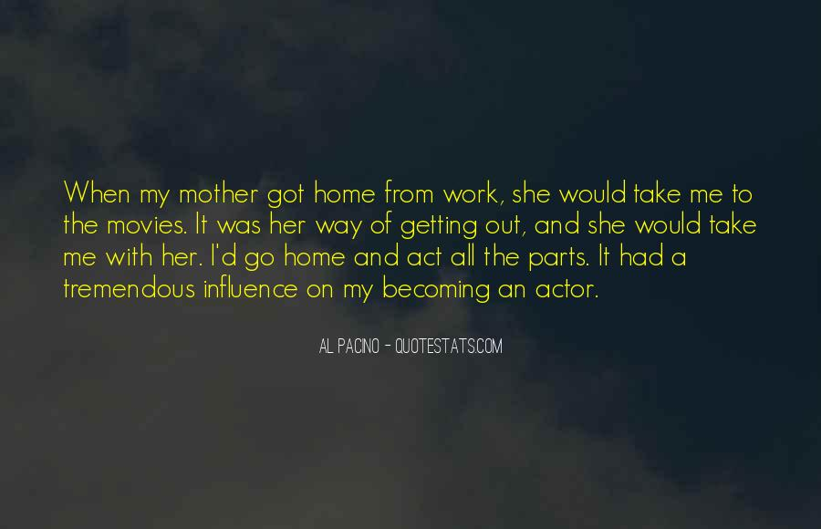 Quotes About Becoming Your Mother #106329