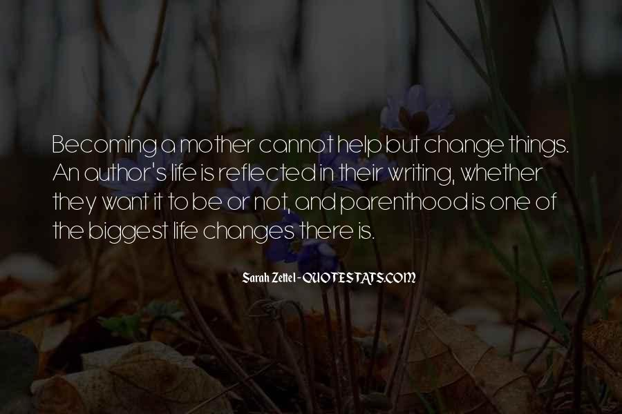 Quotes About Becoming Your Mother #1067390