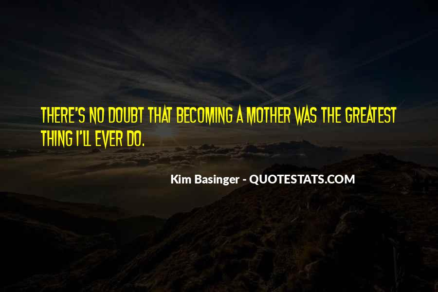 Quotes About Becoming Your Mother #1140569