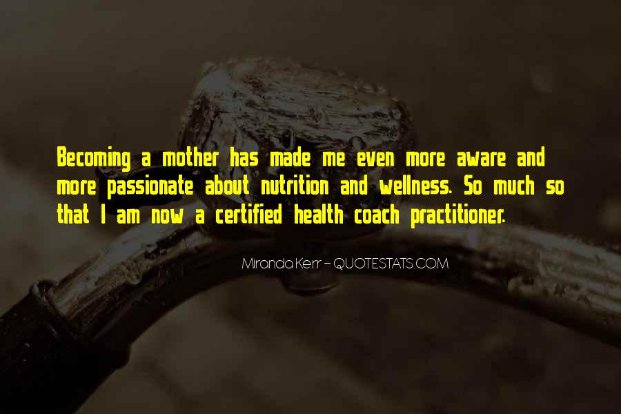 Quotes About Becoming Your Mother #1157711