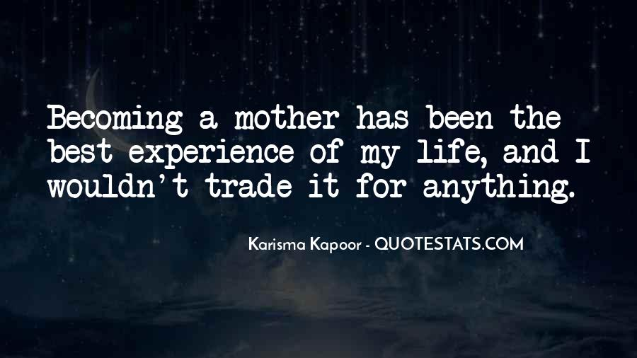 Quotes About Becoming Your Mother #116890
