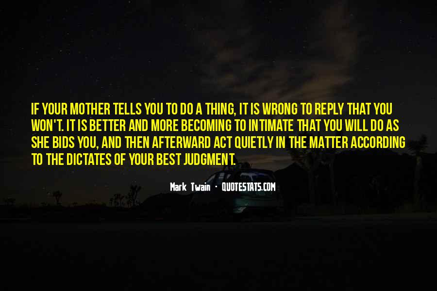 Quotes About Becoming Your Mother #1232349