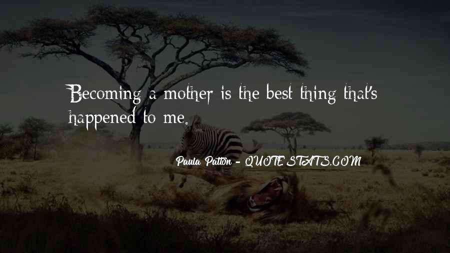 Quotes About Becoming Your Mother #352160