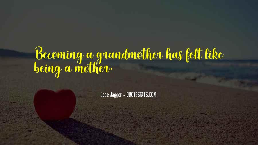 Quotes About Becoming Your Mother #413713