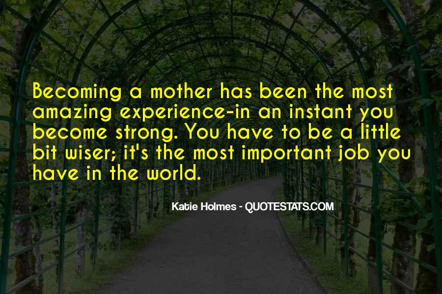 Quotes About Becoming Your Mother #709625