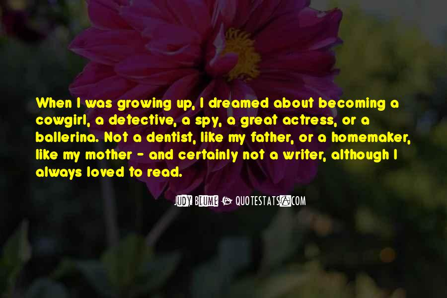 Quotes About Becoming Your Mother #73251