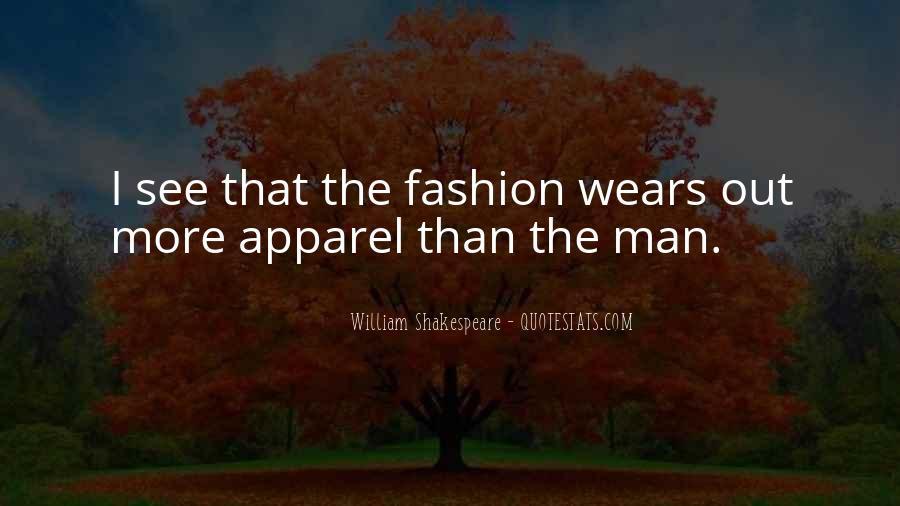 William Shakespeare Fashion Quotes #1631815