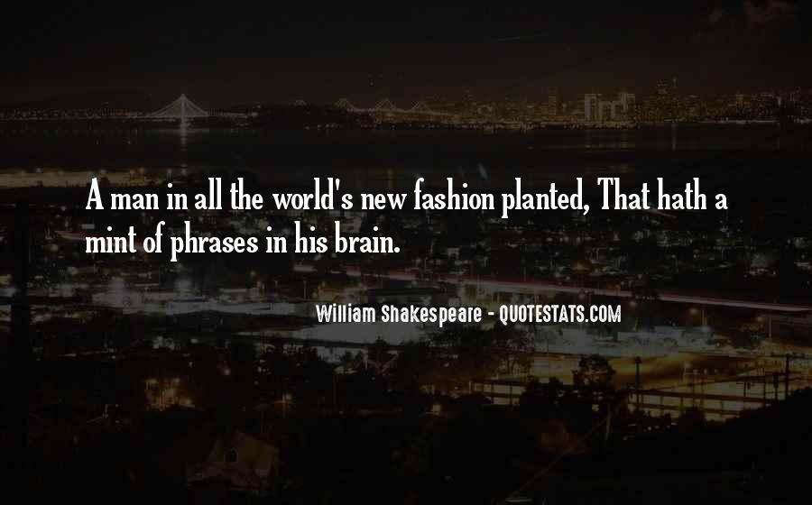 William Shakespeare Fashion Quotes #1654751