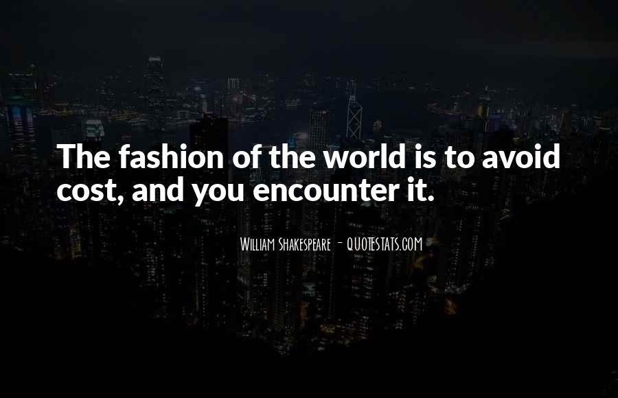 William Shakespeare Fashion Quotes #1682581