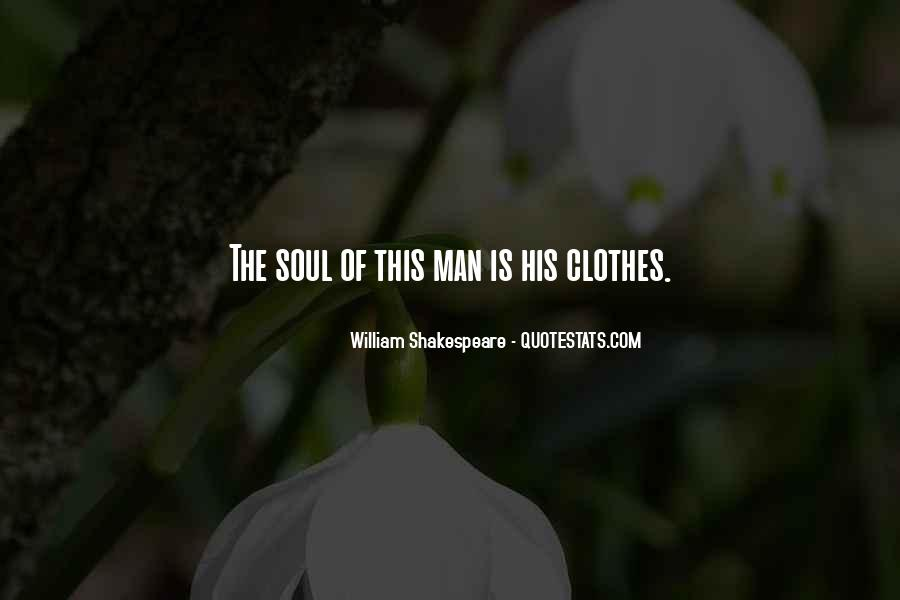 William Shakespeare Fashion Quotes #212829