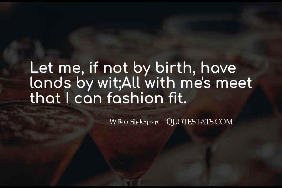 William Shakespeare Fashion Quotes #405447