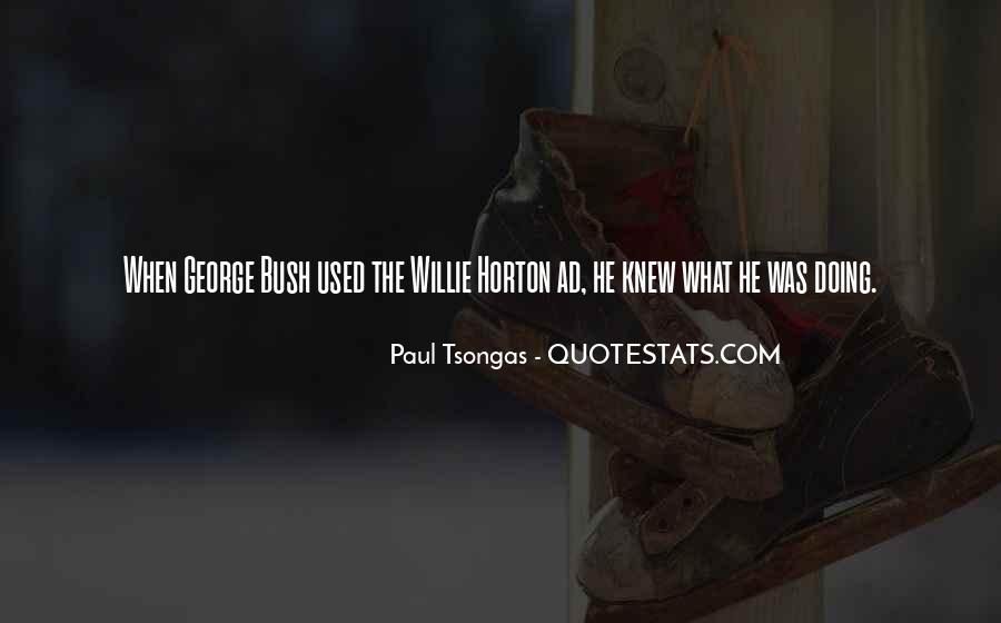 Willie Horton Quotes #1293793