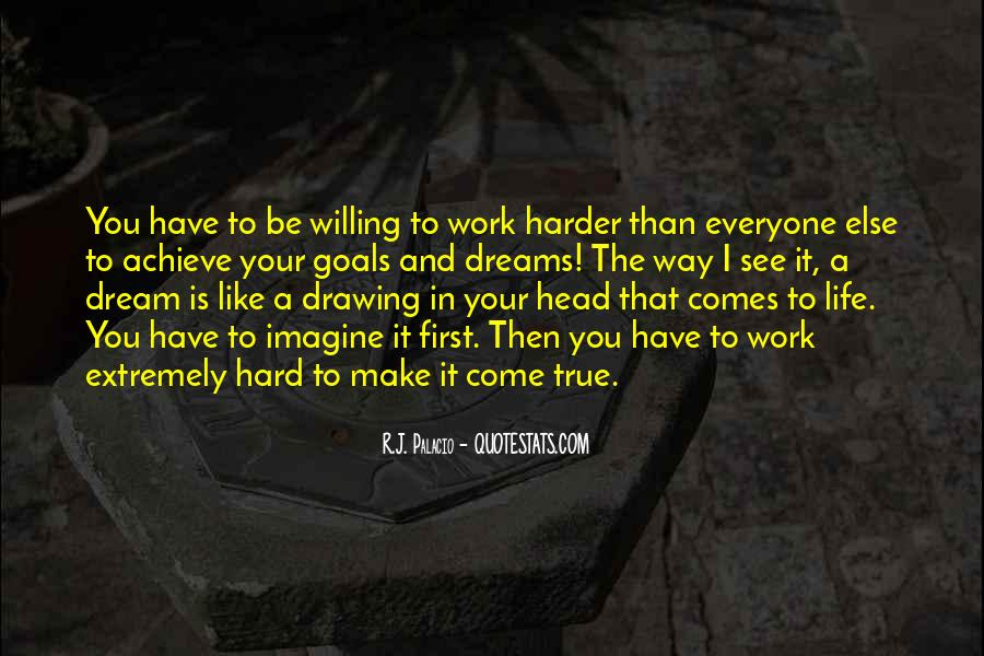 Willing To Make It Work Quotes #1063585