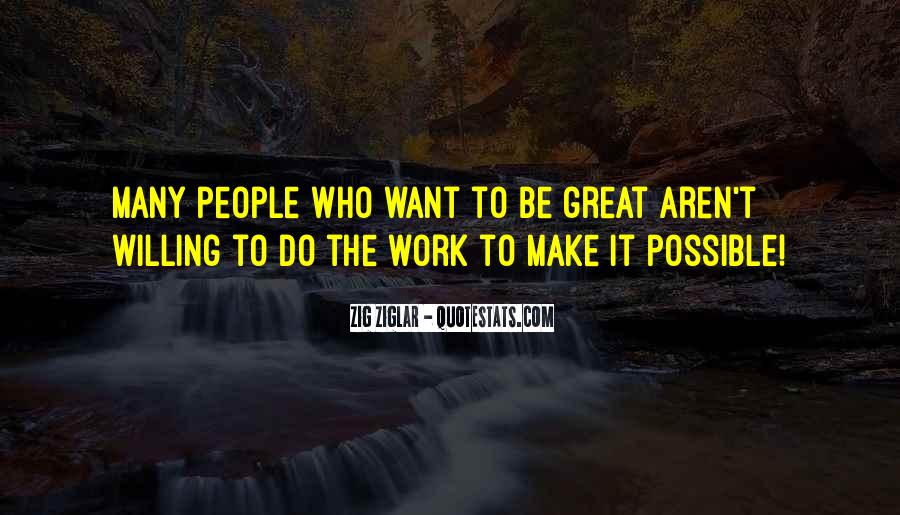 Willing To Make It Work Quotes #1691115