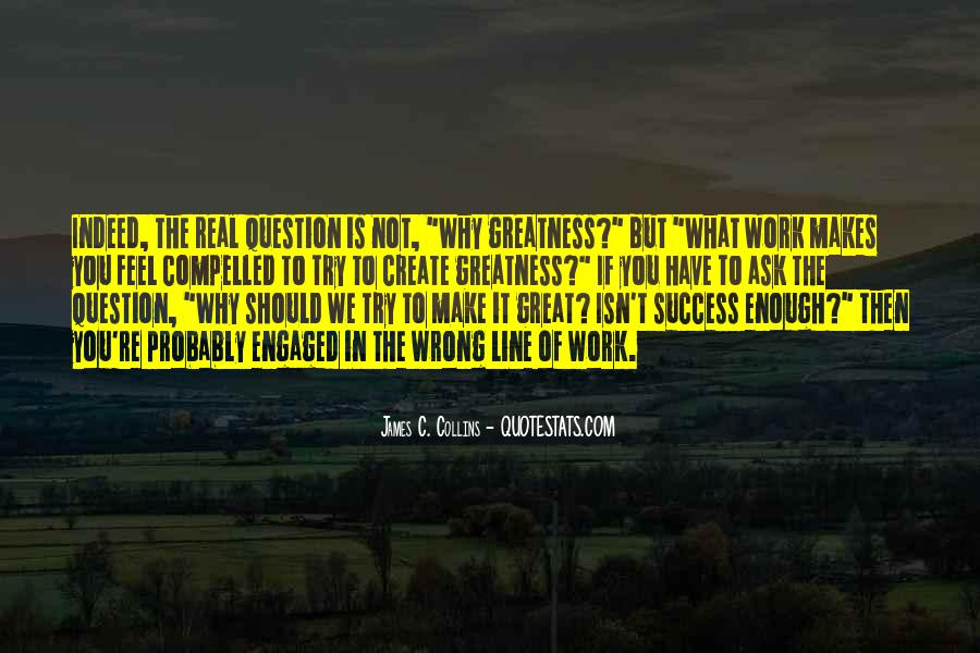 Willing To Make It Work Quotes #21531