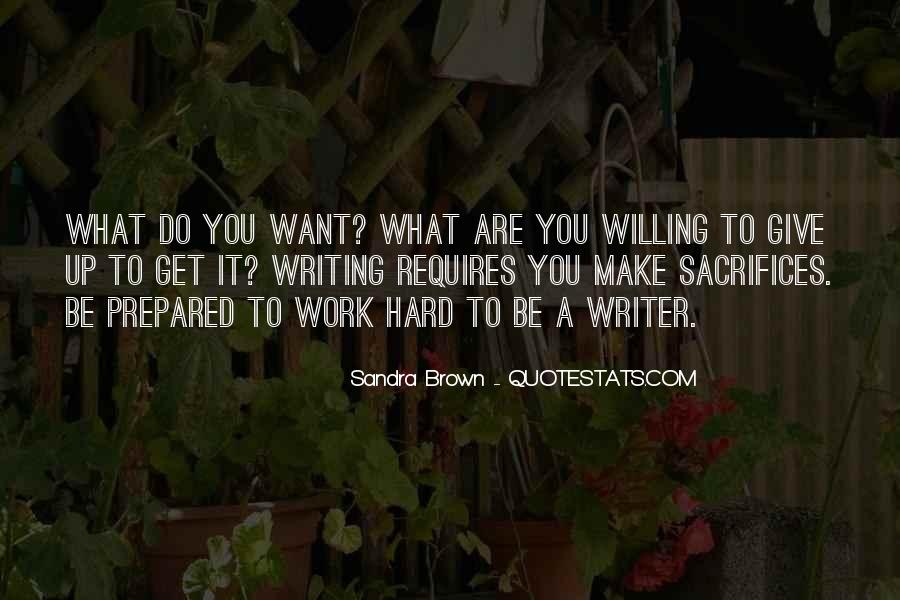 Willing To Make It Work Quotes #576924