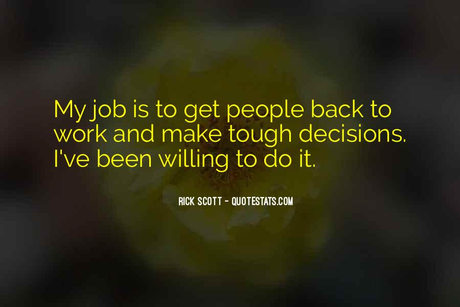 Willing To Make It Work Quotes #739855