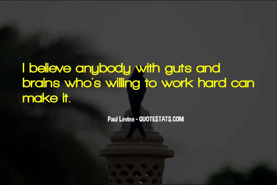 Willing To Make It Work Quotes #740913