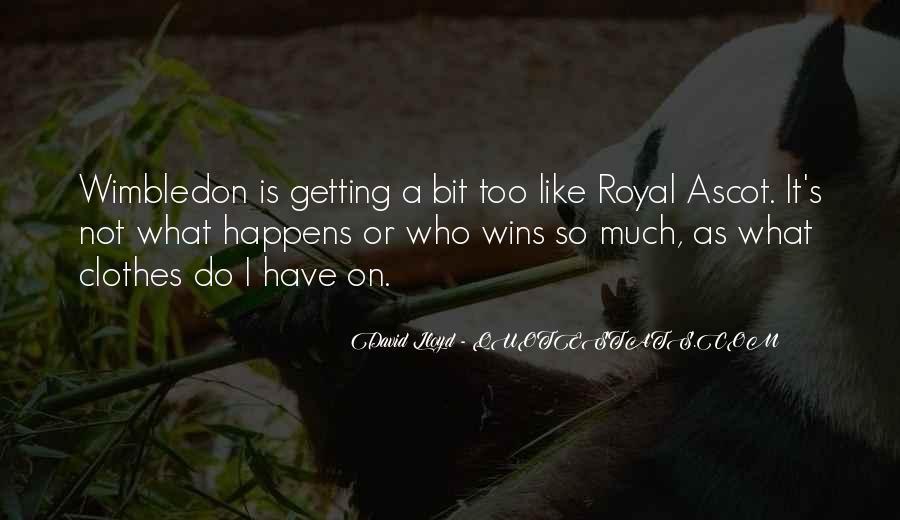 Wimbledon Tennis Quotes #1390723