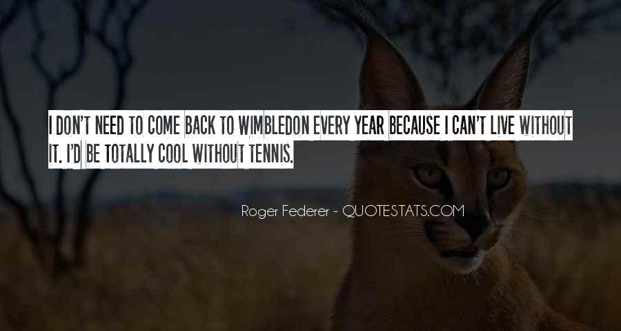 Wimbledon Tennis Quotes #184347