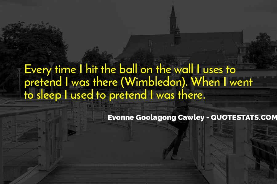 Wimbledon Tennis Quotes #298148