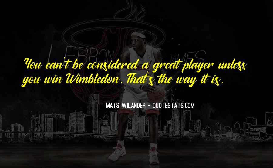 Wimbledon Tennis Quotes #661916