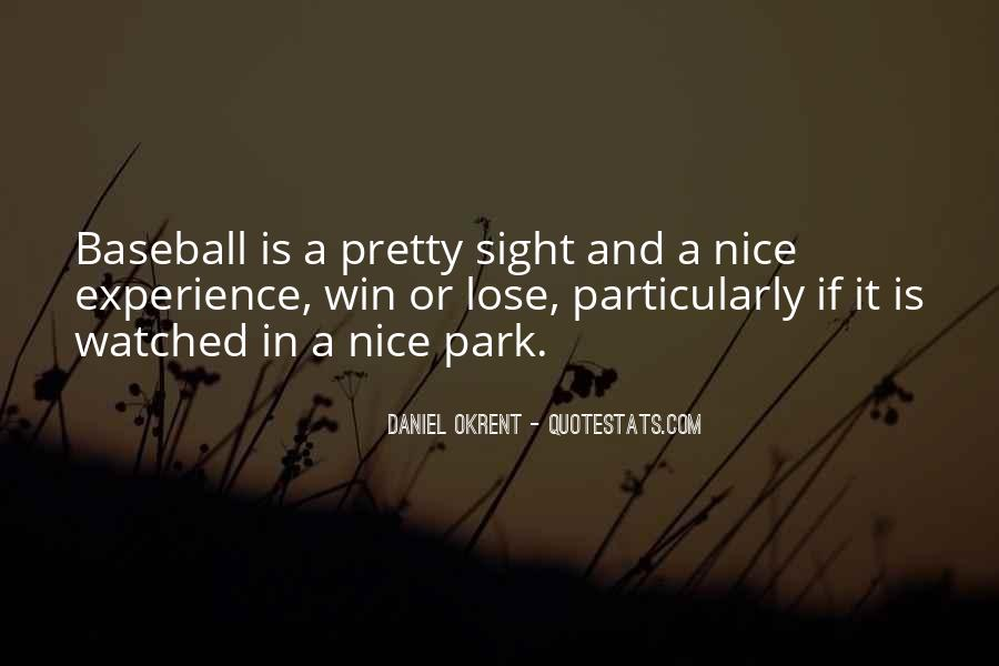 Win Or Lose Baseball Quotes #1653110