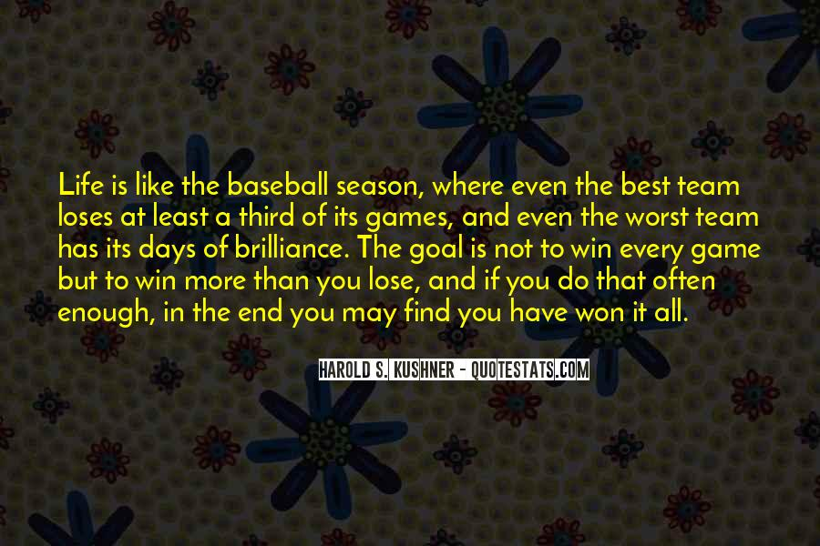 Win Or Lose Baseball Quotes #748141