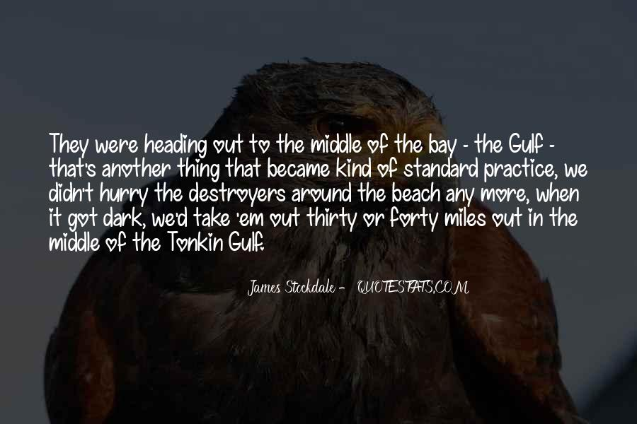 Quotes About The Gulf Of Tonkin #1225128