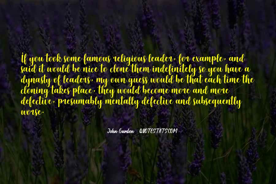 Quotes About Famous Leaders #159708