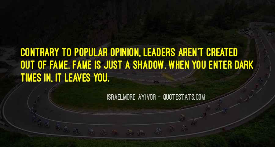 Quotes About Famous Leaders #855108